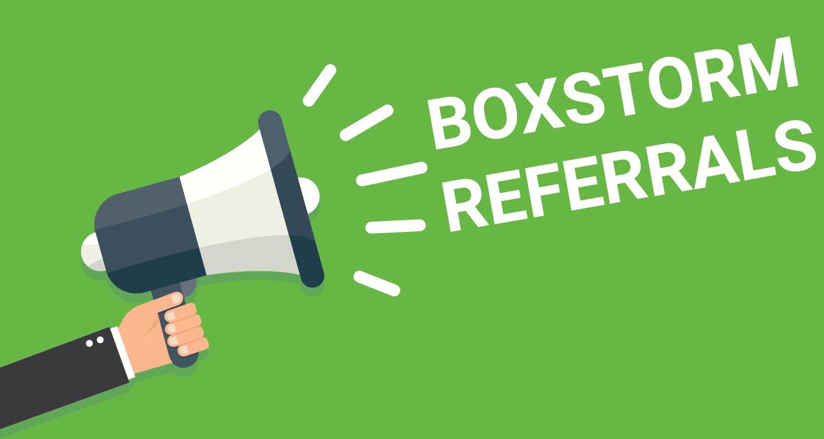 Boxstorm Referral | Boxstorm